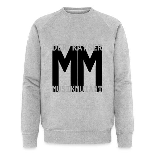 Der Kayser - Musikmutant - Bandshirt - Männer Bio-Sweatshirt von Stanley & Stella