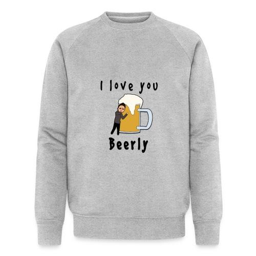 I-love-you-beerly - Men's Organic Sweatshirt by Stanley & Stella