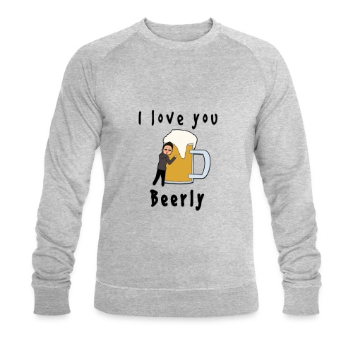 I-love-you-beerly - Men's Organic Sweatshirt