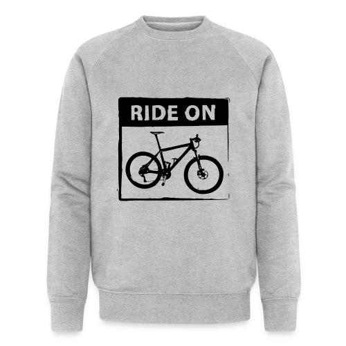 Ride On MTB 1 Color - Männer Bio-Sweatshirt