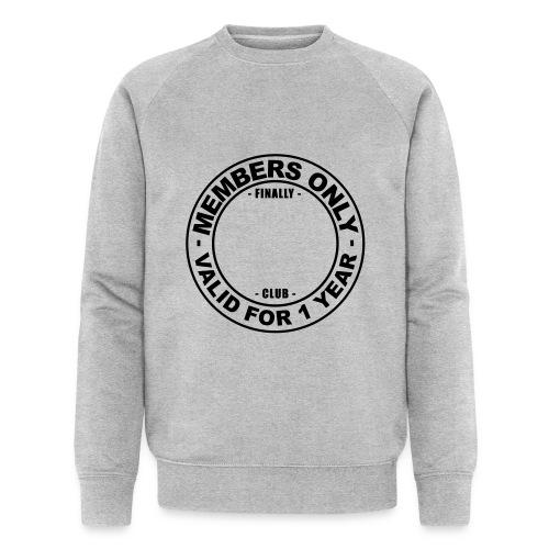Finally XX club (template) - Men's Organic Sweatshirt by Stanley & Stella