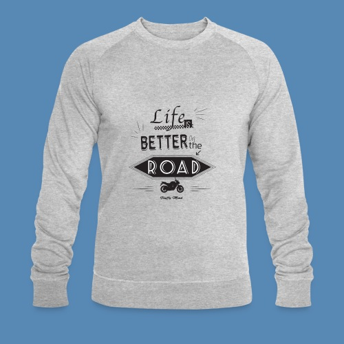 Moto - Life is better on the road - Sweat-shirt bio Stanley & Stella Homme