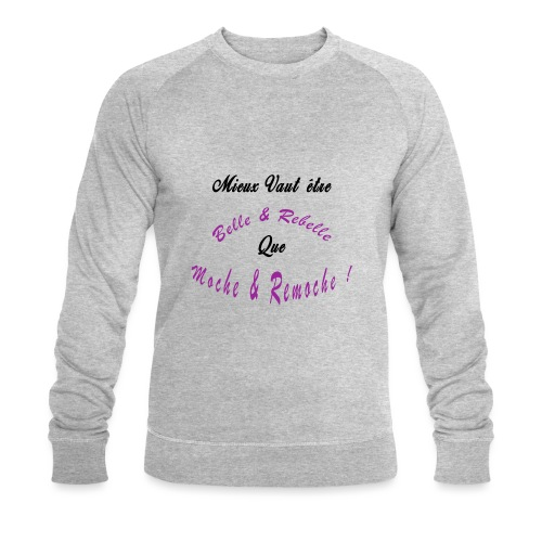 BELLE ET REBELLE - Sweat-shirt bio Stanley & Stella Homme