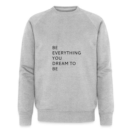 Dreamer - Miesten luomucollegepaita