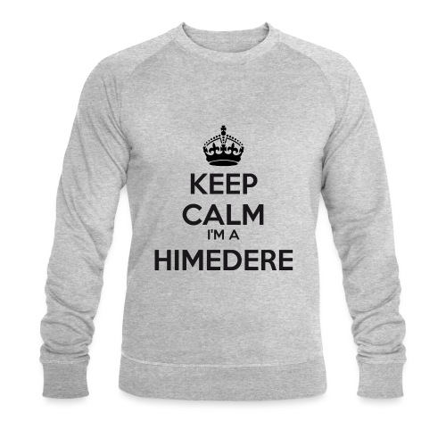 Himedere keep calm - Men's Organic Sweatshirt