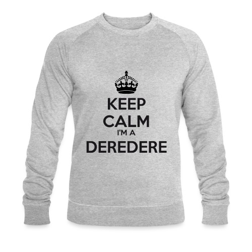 Deredere keep calm - Men's Organic Sweatshirt by Stanley & Stella