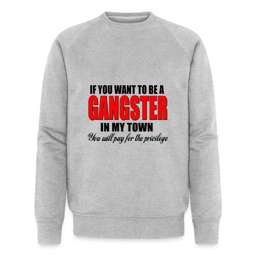 ville gangster - Sweat-shirt bio