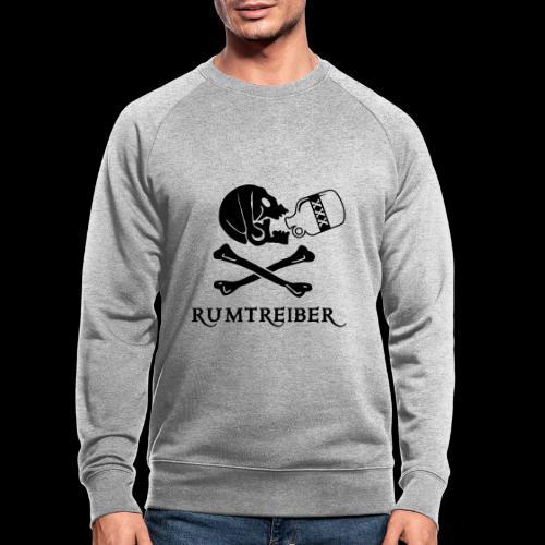 ~ Rumtreiber ~ - Männer Bio-Sweatshirt