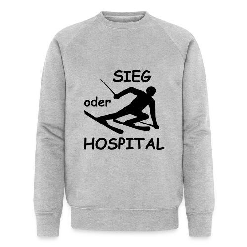 Sieg oder Hospital - Männer Bio-Sweatshirt