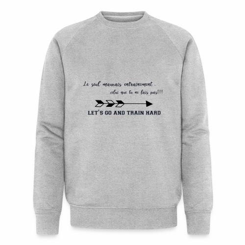 train hard - Sweat-shirt bio
