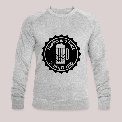Hopfen und Malz - Gott erhalt's! - Bier - Alkohol - Männer Bio-Sweatshirt von Stanley & Stella