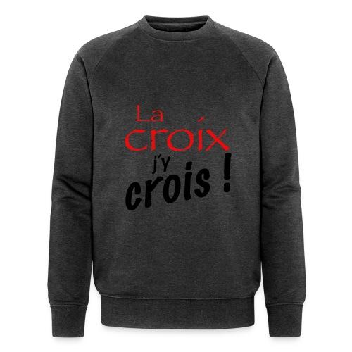 la croix jy crois - Sweat-shirt bio Stanley & Stella Homme