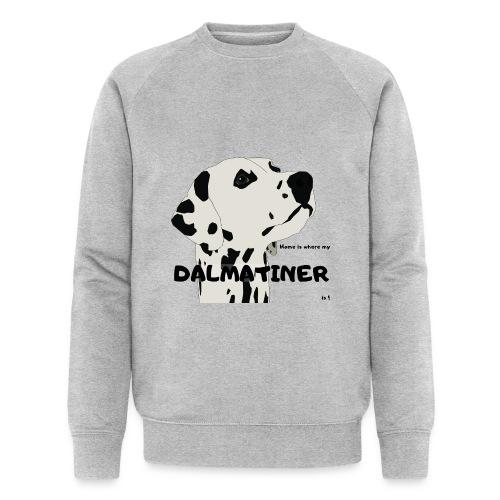 Home is where my Dalmatiner is ! - Männer Bio-Sweatshirt von Stanley & Stella
