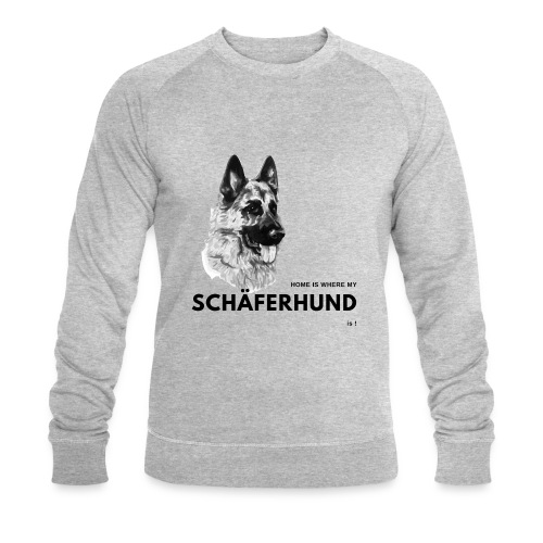 Home is where my Schäferhund is ! - Männer Bio-Sweatshirt von Stanley & Stella