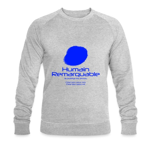 Humain Remarquable - Sweat-shirt bio Stanley & Stella Homme