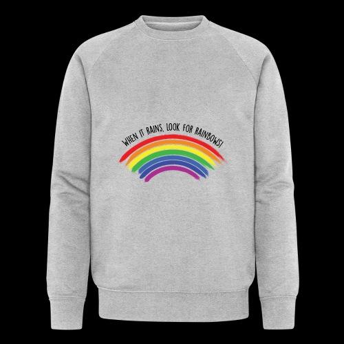 When it rains, look for rainbows! - Colorful Desig - Felpa ecologica da uomo di Stanley & Stella