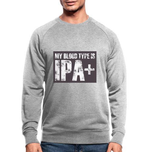My Blood Type Is IPA + - Ekologiczna bluza męska