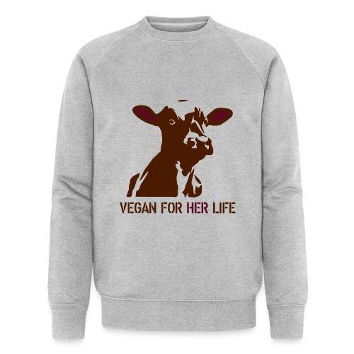 vegan for her life - Männer Bio-Sweatshirt