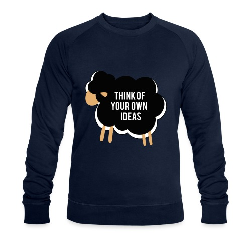 Think of your own idea! - Men's Organic Sweatshirt by Stanley & Stella