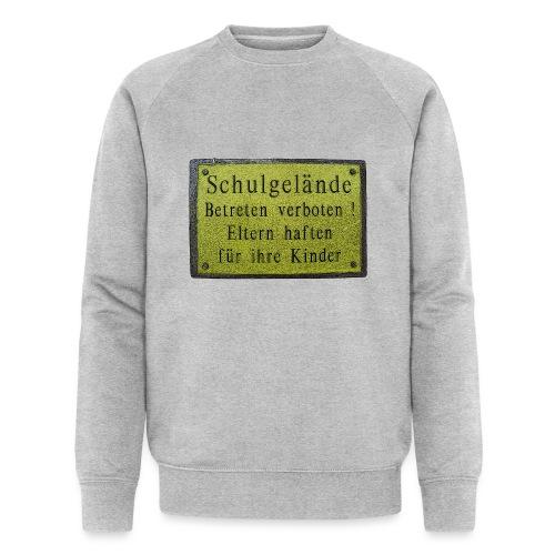 schule betreten verboten 1 - Männer Bio-Sweatshirt von Stanley & Stella