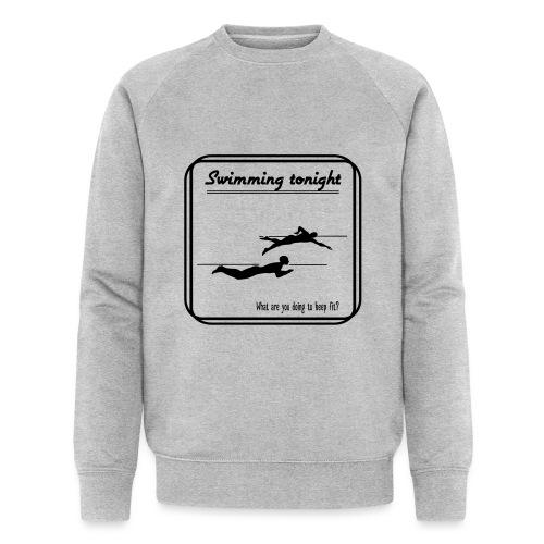 Swimming tonight - Miesten luomucollegepaita