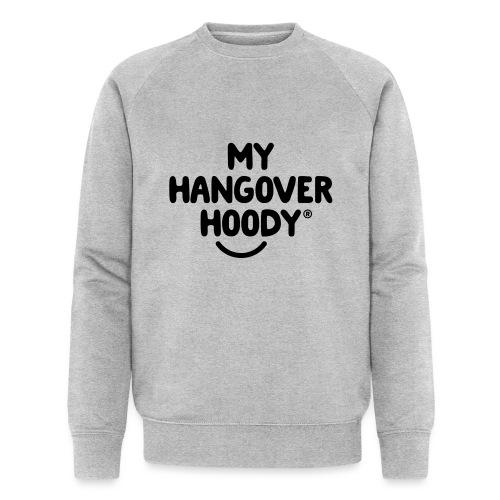 The Original My Hangover Hoody® - Men's Organic Sweatshirt by Stanley & Stella