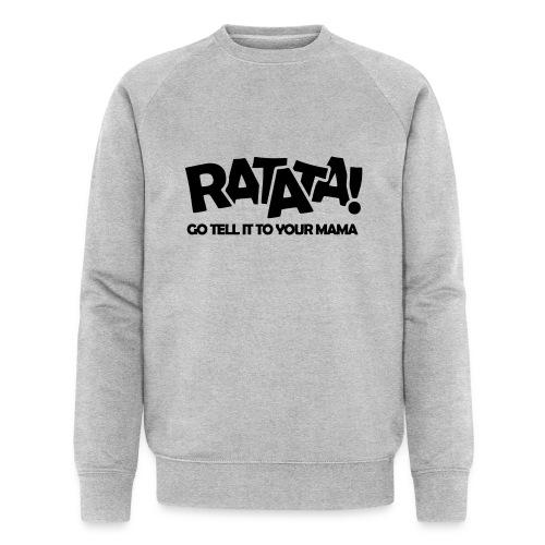 RATATA full - Männer Bio-Sweatshirt von Stanley & Stella
