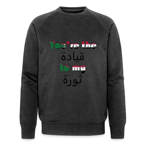 You're the qeyada to my revolution - Men's Organic Sweatshirt by Stanley & Stella