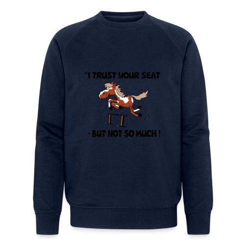 I trust your but not soo much - Männer Bio-Sweatshirt von Stanley & Stella