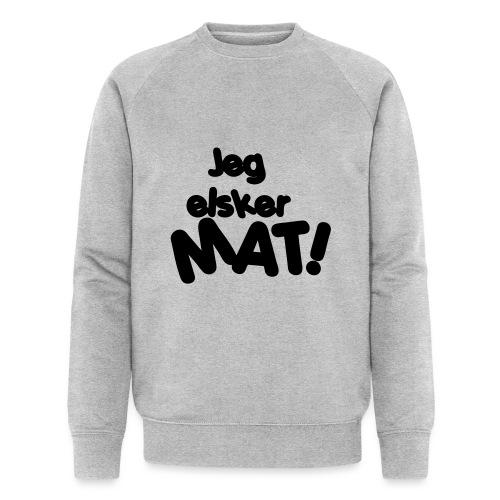 Jeg elsker mat - Økologisk sweatshirt for menn fra Stanley & Stella