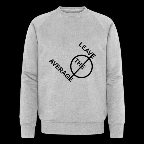 leave the average - Männer Bio-Sweatshirt von Stanley & Stella