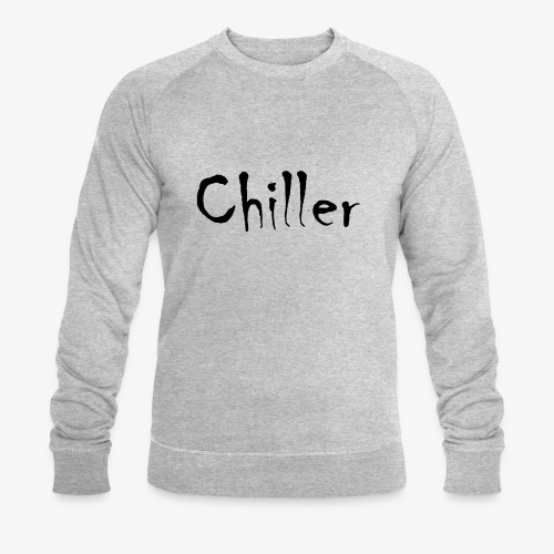 Chiller da real - Mannen bio sweatshirt