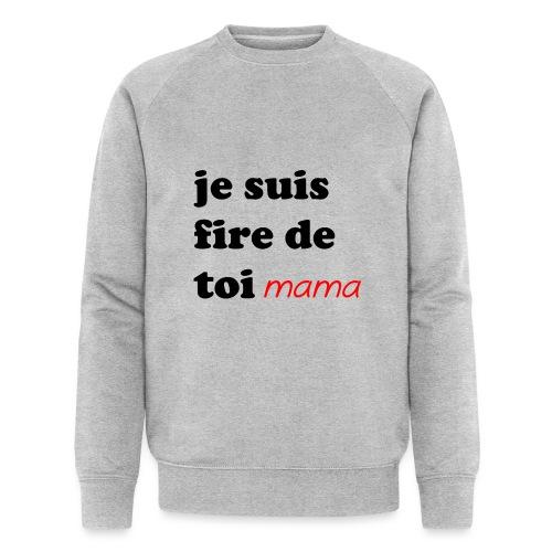 je suis fier de toi mama - Men's Organic Sweatshirt by Stanley & Stella