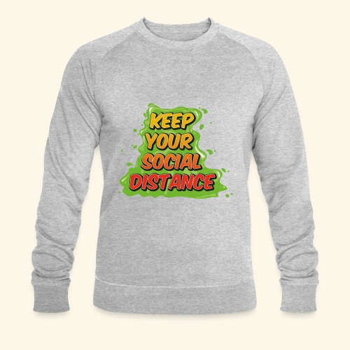 Keep your social distance - Sweat-shirt bio Stanley & Stella Homme