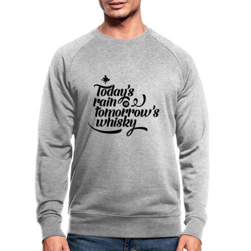 Today's Rain - Men's Organic Sweatshirt