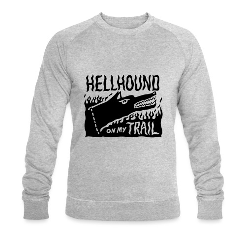 Hellhound on my trail - Men's Organic Sweatshirt