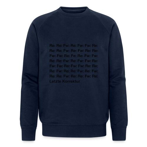 Letzte Korrektur - Männer Bio-Sweatshirt von Stanley & Stella