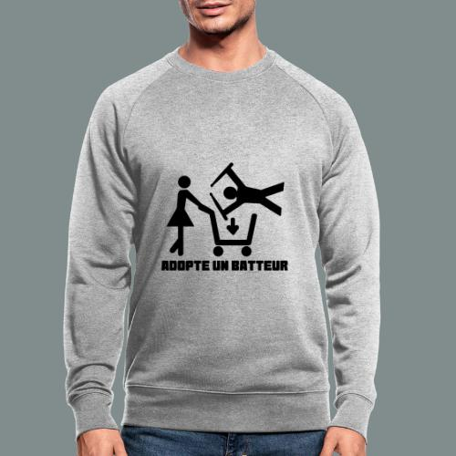 Adopte un batteur - idee cadeau batterie - Sweat-shirt bio