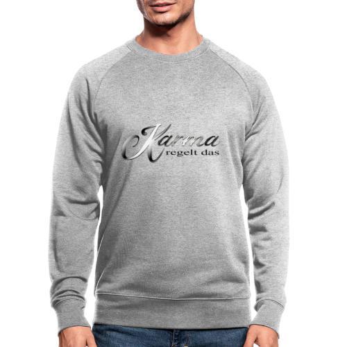 Karma regelt das silber - Männer Bio-Sweatshirt