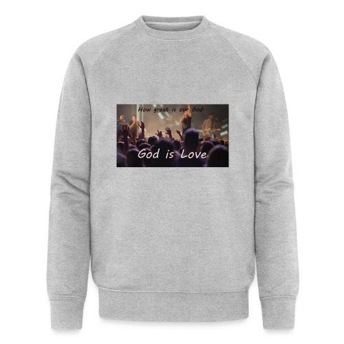 GOD is LOVE. - Männer Bio-Sweatshirt von Stanley & Stella