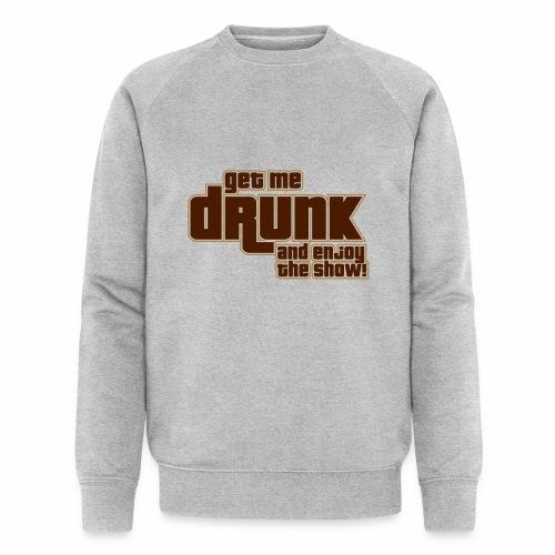 drunk - Felpa ecologica da uomo di Stanley & Stella
