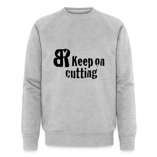 keep on cutting 1 - Männer Bio-Sweatshirt von Stanley & Stella