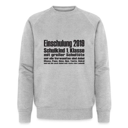 Einschulung-2019 - Männer Bio-Sweatshirt von Stanley & Stella