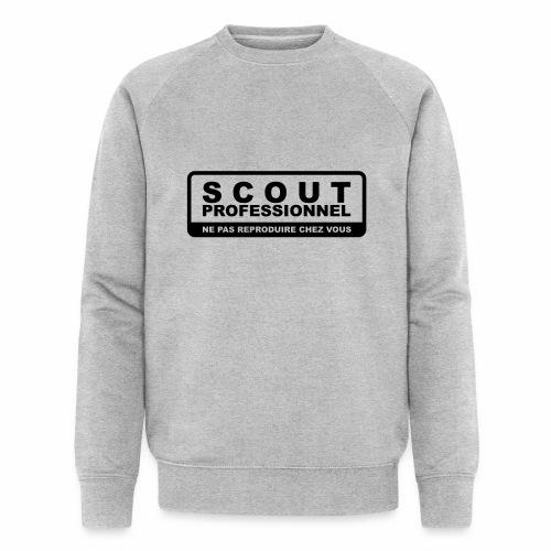 Scout Professionnel - Ne pas reproduire chez vous - Sweat-shirt bio Stanley & Stella Homme