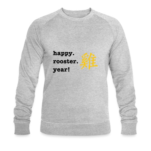 happy rooster year - Men's Organic Sweatshirt by Stanley & Stella