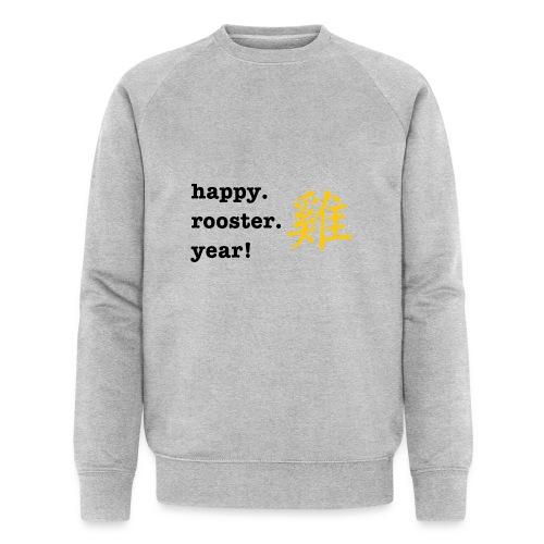 happy rooster year - Men's Organic Sweatshirt by Stanley & Stella
