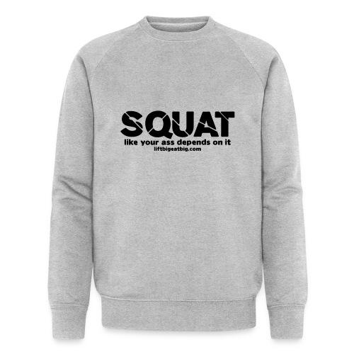 squat - Men's Organic Sweatshirt by Stanley & Stella