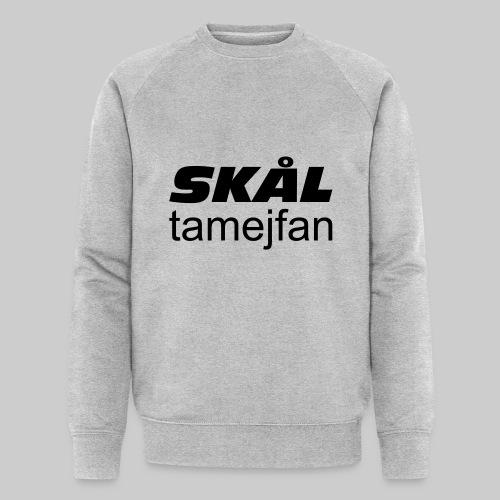 Skål Ta Mej Fan - Ekologisk sweatshirt herr från Stanley & Stella