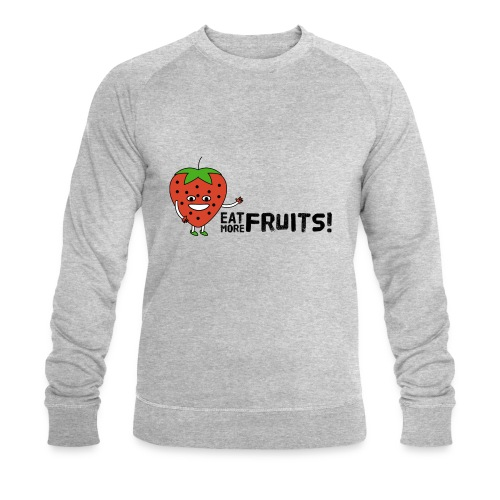Eat More Fruits! strawberry - Men's Organic Sweatshirt by Stanley & Stella