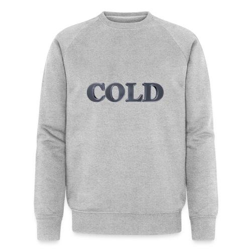 Cold kalt Winter - Männer Bio-Sweatshirt von Stanley & Stella